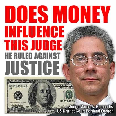 Judge Marco A. Hernandez Us District Court Portland Oregon Rules for Big Business