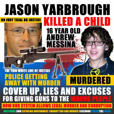 jaon yarbrough murdered andrew messina no trial no justice cover up and lies