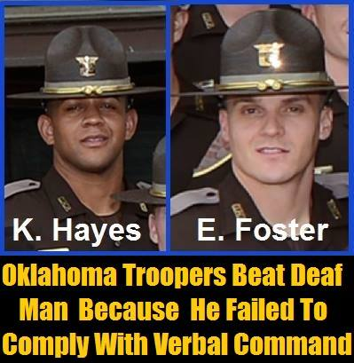 Oklahoma Troopers, Kelton Montel Hayes and Eric Foster, Suspended With Pay For Beating Deaf Man