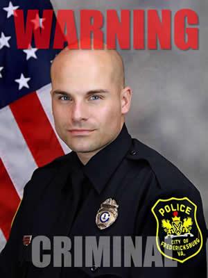 fredericksburg police officer shaun jergens is a criminal