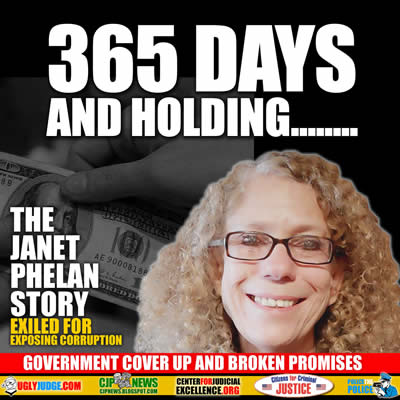 365 days and holding the janet phelan story exposing corruption and lies