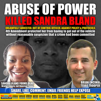 Abuse of Power is what killed Sandra Bland