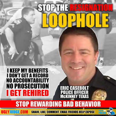 Close the police and judge prosecution loop hole