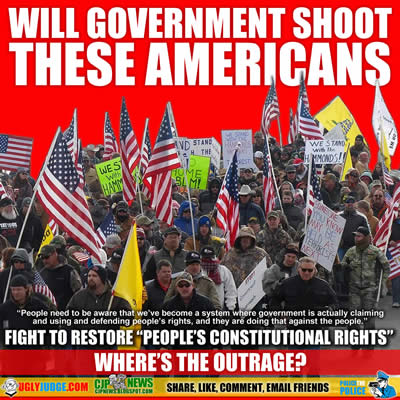 will the us government shoot these americans standing for constitutional rights