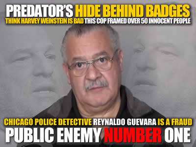 CHICAGO POLICE DETECTIVE REYNALDO GUEVARA IS A FRAUD