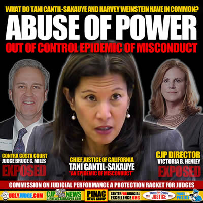 What Do Harey Weinstein and Tani Cantil-Sakauye Have in Common? Abuse of Power