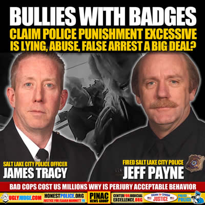 Bullies with Badges James Tracy and Jeff Payne Claim Police Punishment Excessive