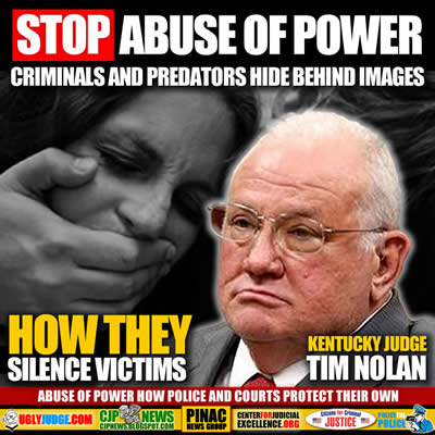 kentucky judge tim nolan is a predator who used his power and the courts to hide his crimes