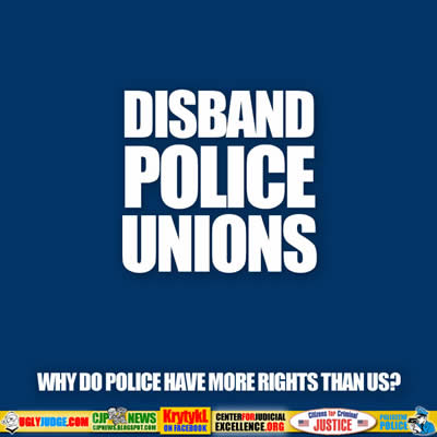 Police Unions the Evil Behind Them
