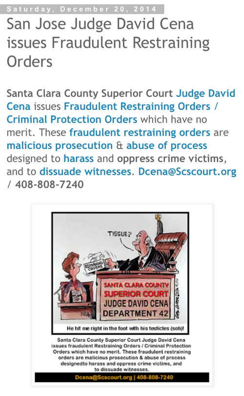 San Jose Judge David Cena Issues Fraudulent Restraining Orders