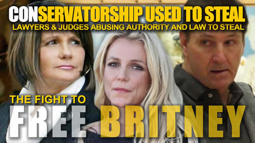 free-britney-spears-abusive-conservatorship-to-steal-and-control.