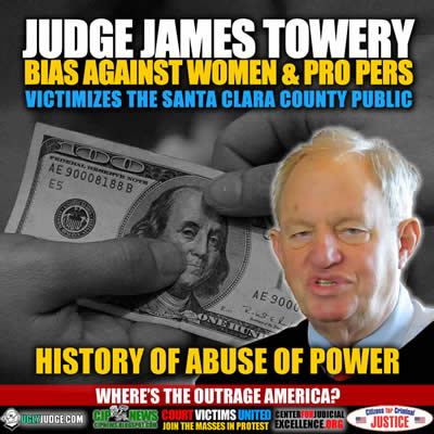 Abuse-of-power-Cout-victims-judge-james-towery-santa-clara-county-family-court