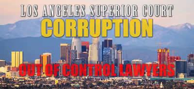 Victims of Los Angeles Superior Court Corruption