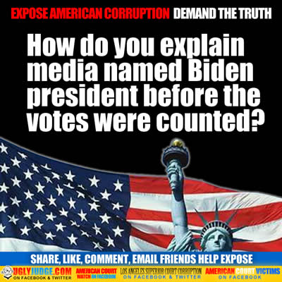 EXPOSE AMERICAN CORRUPTION DEMANDS THE TRUTH how do you explain biden named president before votes counted