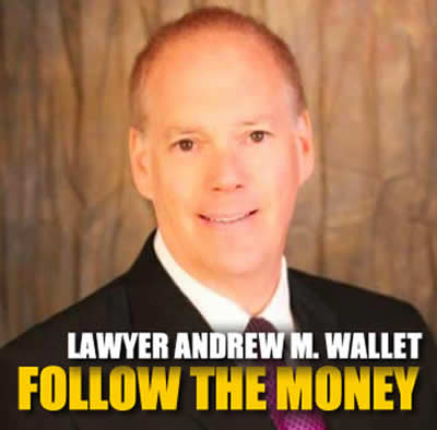 Corrupt Los Angeles County Lawer Andrew M. Wallet
