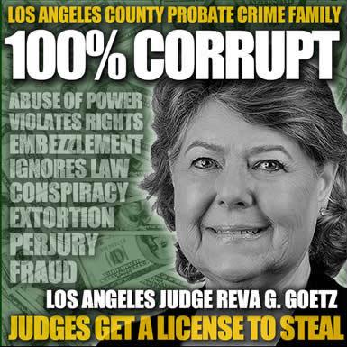 Los Angeles County California Superior Court Judge Reva G. Goetz is a criminal