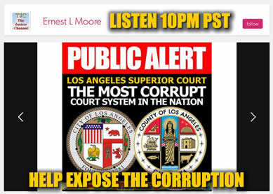 Listen to Blog Radio Expose Los Angeles County Superior Court Corruption Fraud Scandal