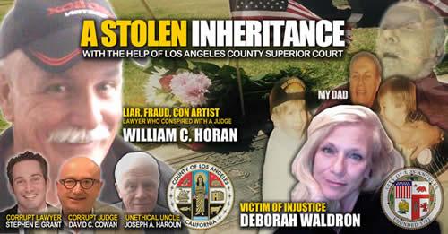 Court Victim Deborah Waldron Los Angeles County cheated by corrupt uncle and judge David Cowan